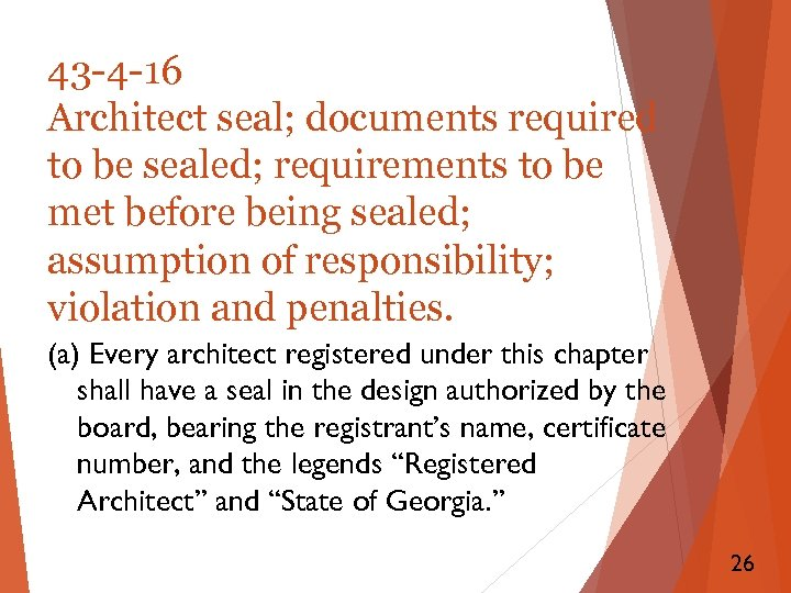 43 -4 -16 Architect seal; documents required to be sealed; requirements to be met