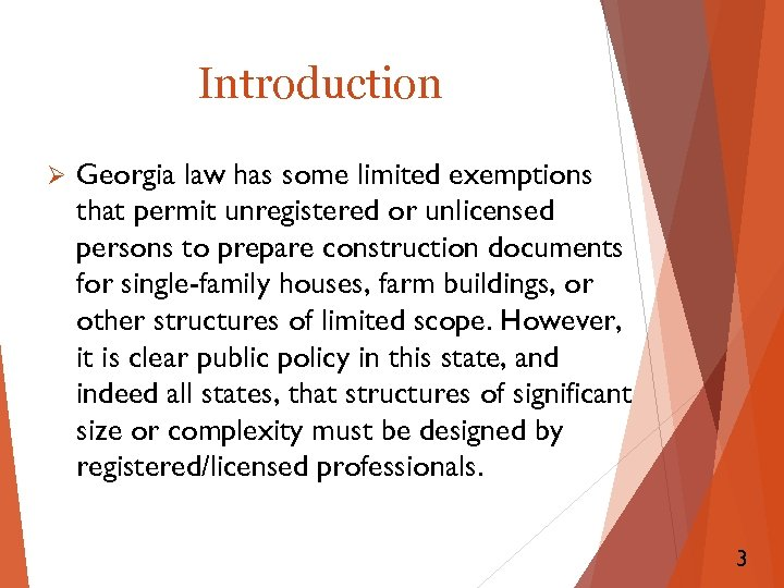 Introduction Ø Georgia law has some limited exemptions that permit unregistered or unlicensed persons