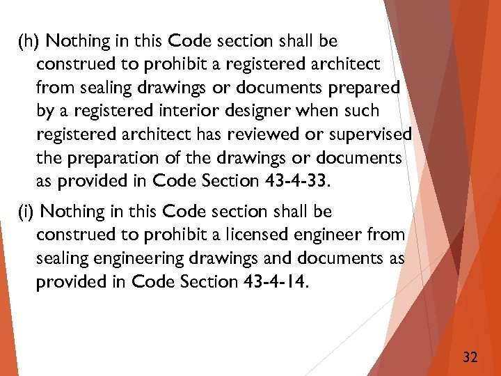 (h) Nothing in this Code section shall be construed to prohibit a registered architect