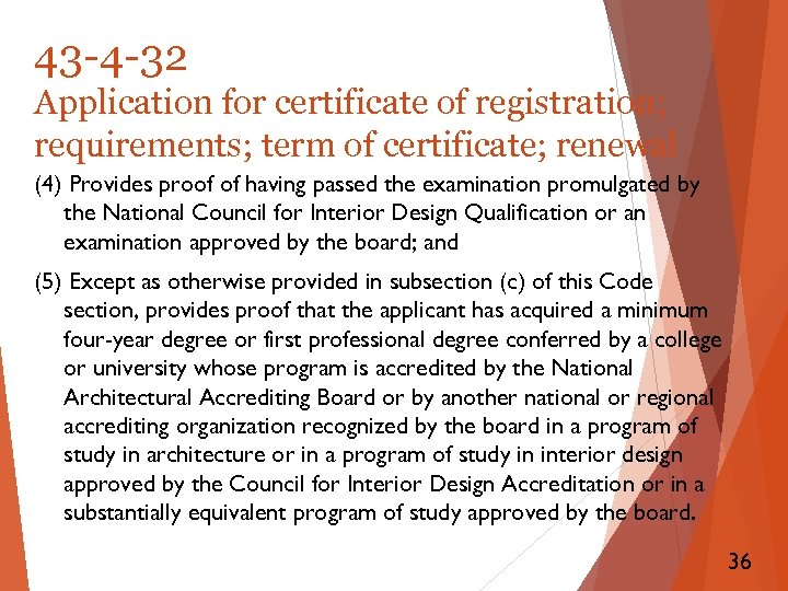 43 -4 -32 Application for certificate of registration; requirements; term of certificate; renewal (4)