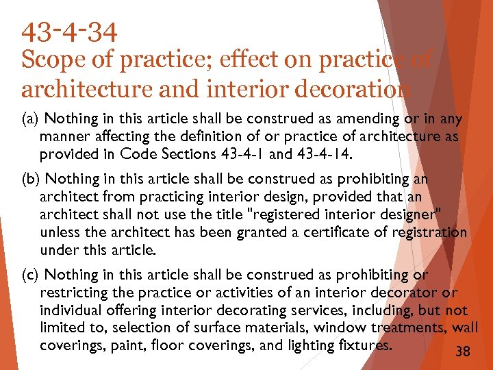 43 -4 -34 Scope of practice; effect on practice of architecture and interior decoration