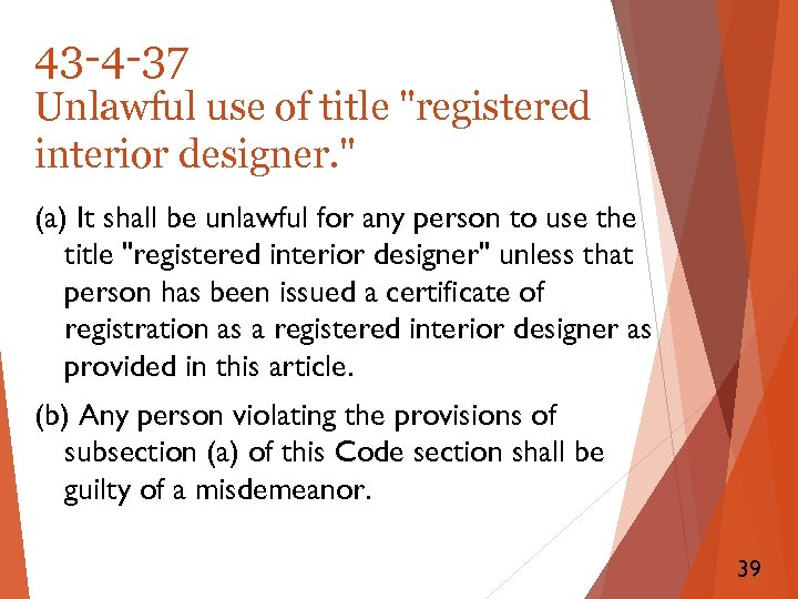 43 -4 -37 Unlawful use of title