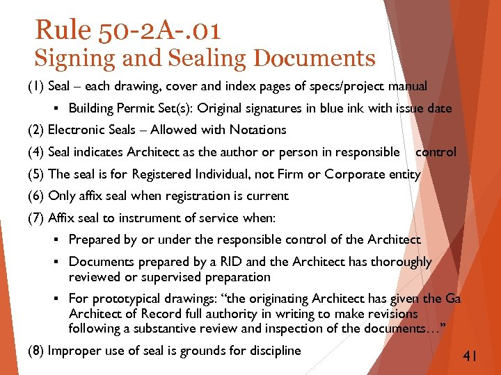 Rule 50 -2 A-. 01 Signing and Sealing Documents (1) Seal – each drawing,