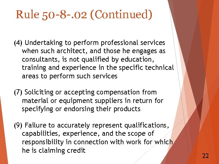 Rule 50 -8 -. 02 (Continued) (4) Undertaking to perform professional services when such