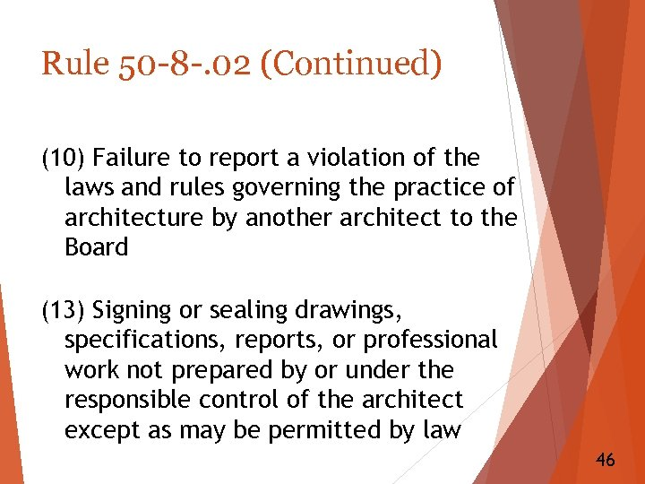 Rule 50 -8 -. 02 (Continued) (10) Failure to report a violation of the