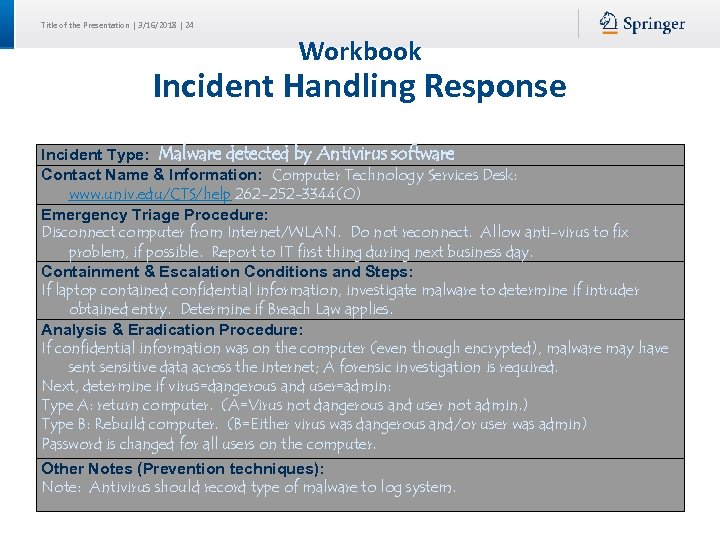 Title of the Presentation | 3/16/2018 | 24 Workbook Incident Handling Response Incident Type: