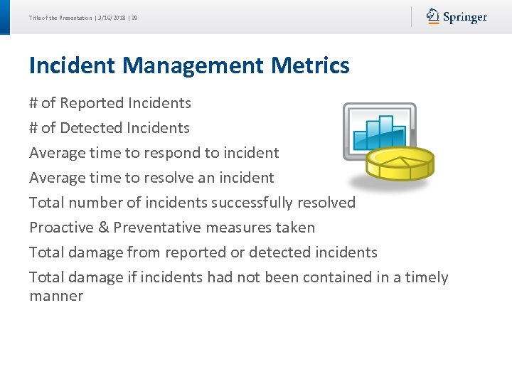 Title of the Presentation | 3/16/2018 | 29 Incident Management Metrics # of Reported