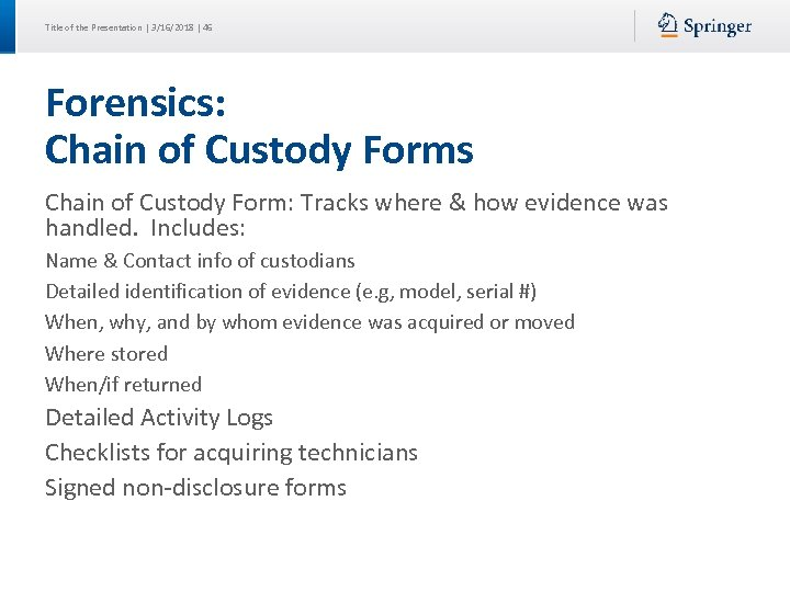 Title of the Presentation | 3/16/2018 | 46 Forensics: Chain of Custody Forms Chain