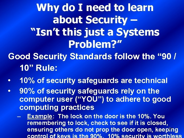 "Why do I need to learn about Security – ""Isn't this just a Systems"