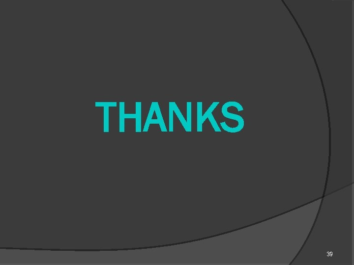 THANKS 39