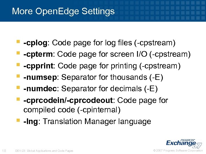 More Open. Edge Settings § -cplog: Code page for log files (-cpstream) § -cpterm: