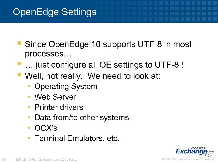 Open. Edge Settings § Since Open. Edge 10 supports UTF-8 in most § §