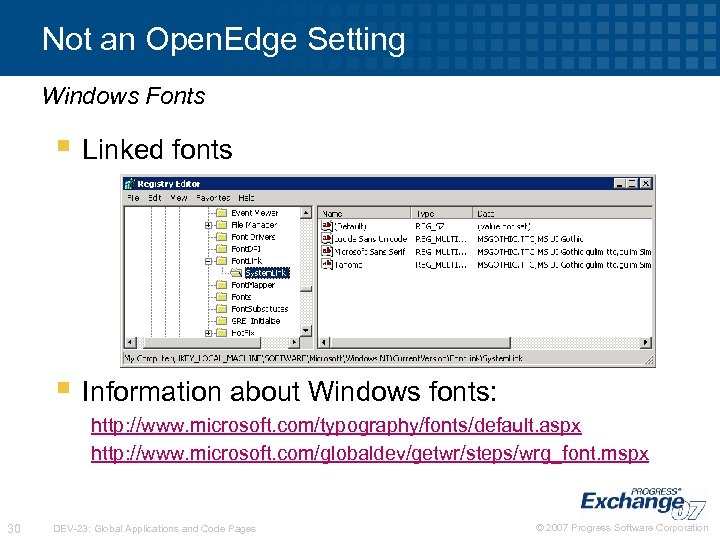 Not an Open. Edge Setting Windows Fonts § Linked fonts § Information about Windows
