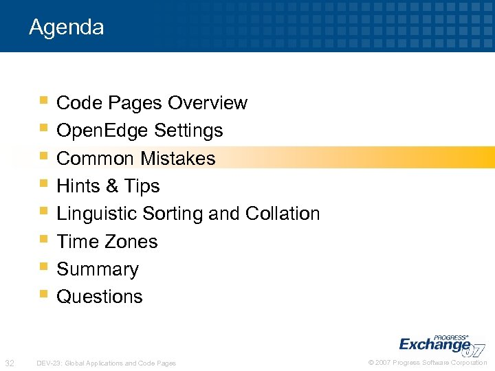 Agenda § Code Pages Overview § Open. Edge Settings § Common Mistakes § Hints