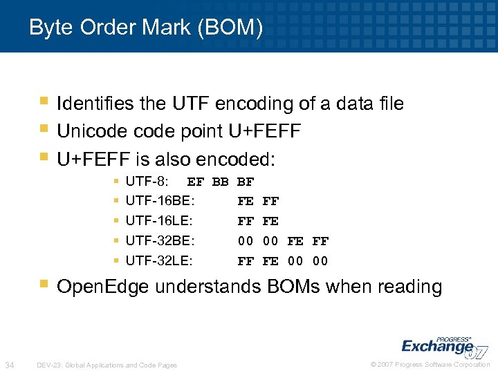 Byte Order Mark (BOM) § Identifies the UTF encoding of a data file §