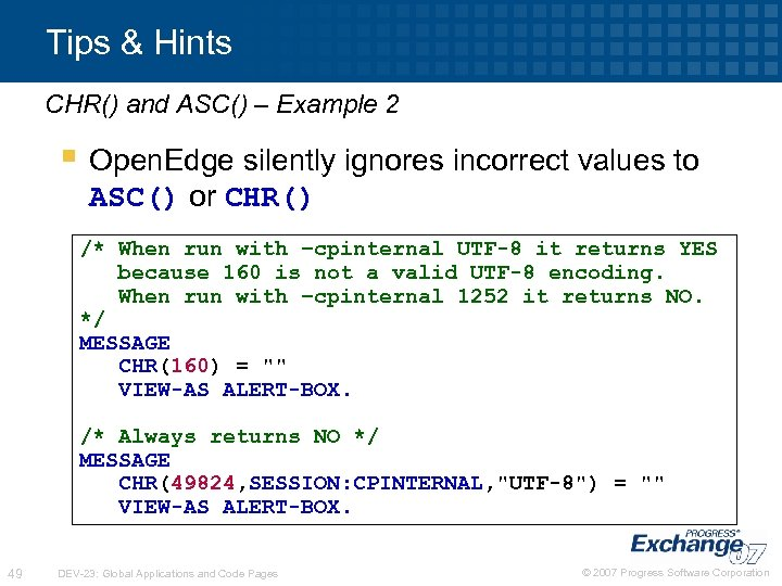 Tips & Hints CHR() and ASC() – Example 2 § Open. Edge silently ignores