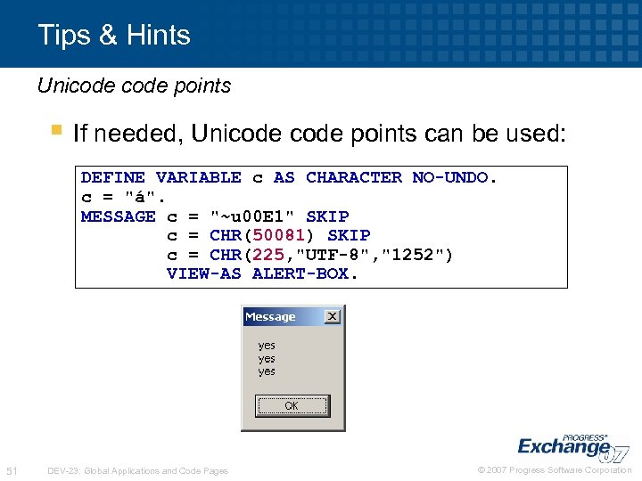 Tips & Hints Unicode points § If needed, Unicode points can be used: DEFINE
