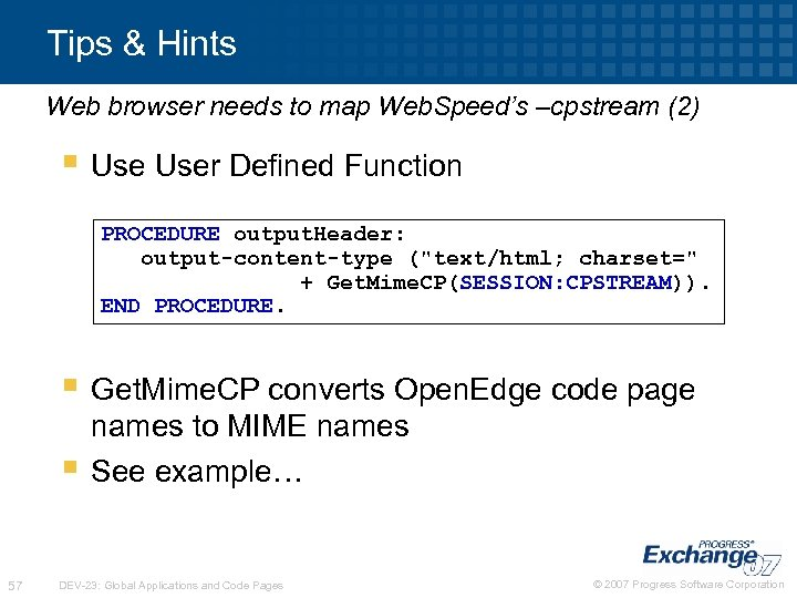 Tips & Hints Web browser needs to map Web. Speed's –cpstream (2) § User