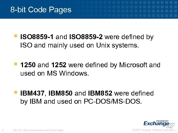 8 -bit Code Pages § ISO 8859 -1 and ISO 8859 -2 were defined