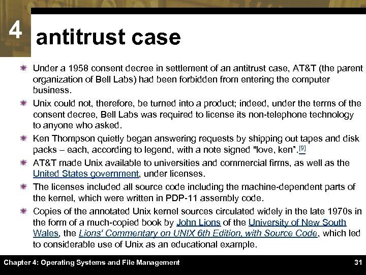 4 antitrust case ï Under a 1958 consent decree in settlement of an antitrust