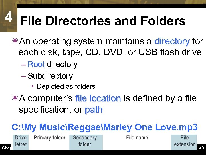 4 File Directories and Folders ïAn operating system maintains a directory for each disk,