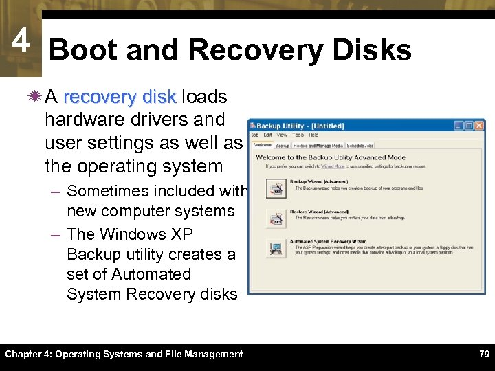 4 Boot and Recovery Disks ï A recovery disk loads hardware drivers and user