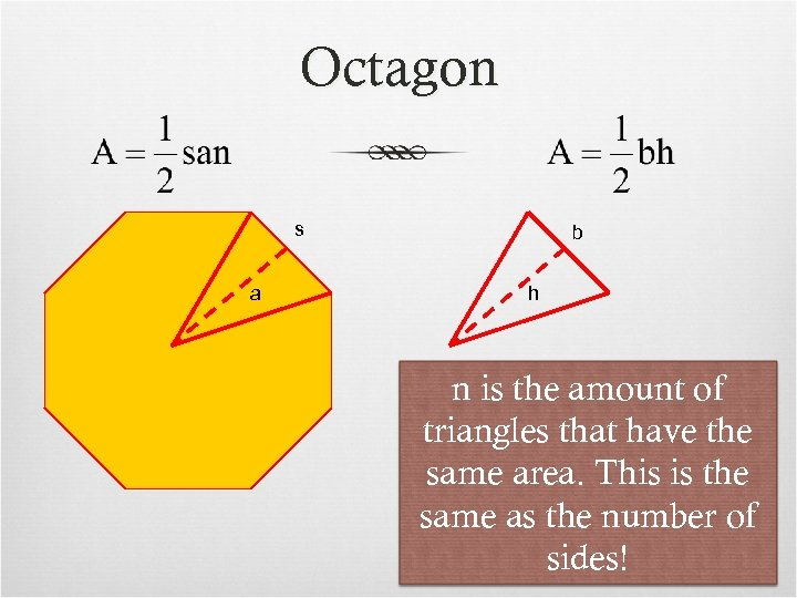 Octagon s a b h n is the amount of triangles that have the