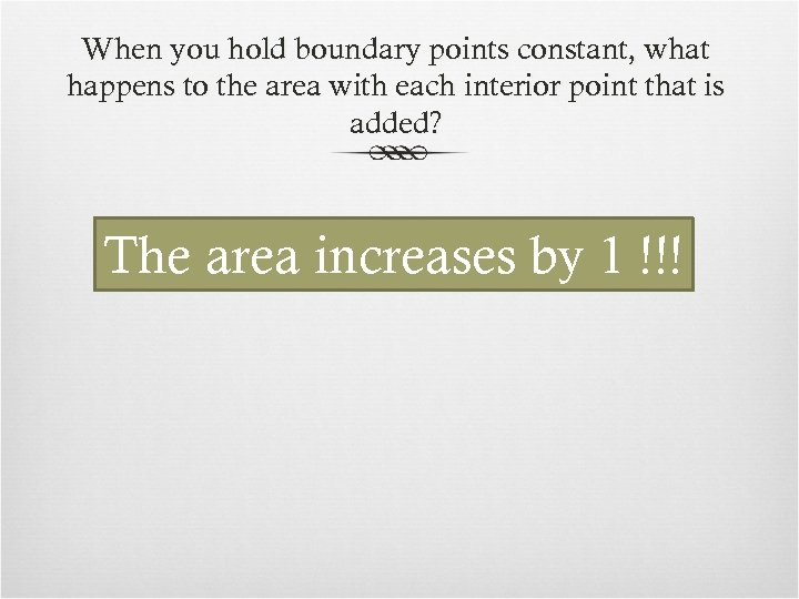 When you hold boundary points constant, what happens to the area with each interior