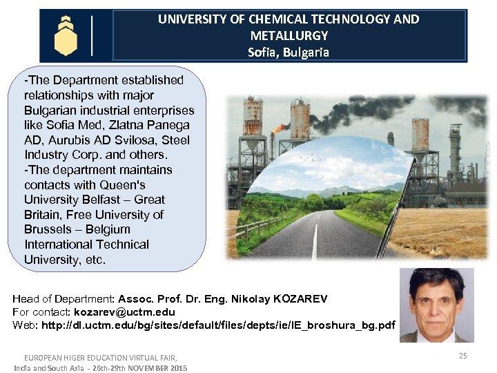 UNIVERSITY OF CHEMICAL TECHNOLOGY AND METALLURGY Sofia Bulgaria