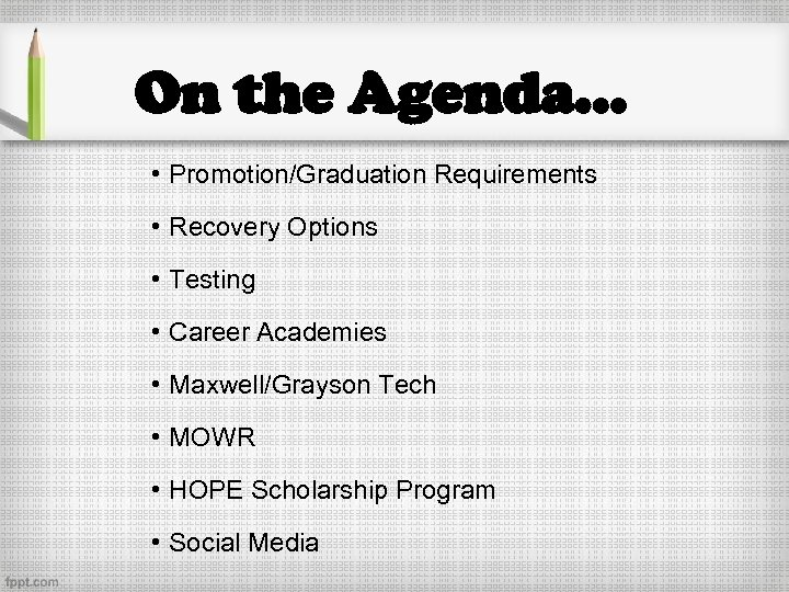On the Agenda… • Promotion/Graduation Requirements • Recovery Options • Testing • Career Academies