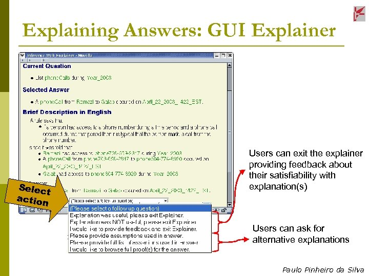 Explaining Answers: GUI Explainer Selec t action Users can exit the explainer providing feedback