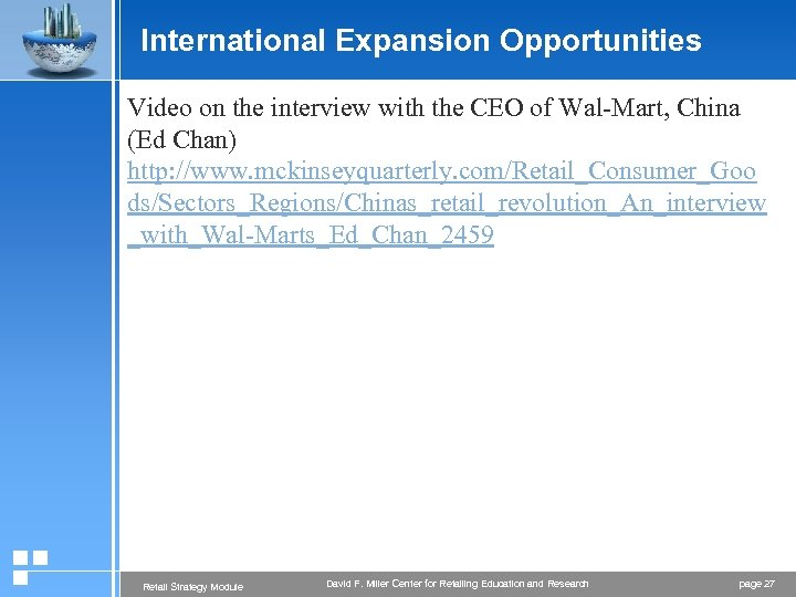 International Expansion Opportunities Video on the interview with the CEO of Wal-Mart, China (Ed