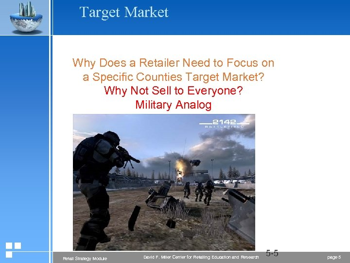 Target Market Why Does a Retailer Need to Focus on a Specific Counties Target
