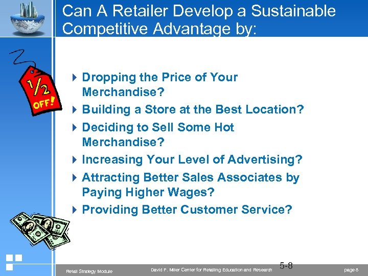 Can A Retailer Develop a Sustainable Competitive Advantage by: 4 Dropping the Price of