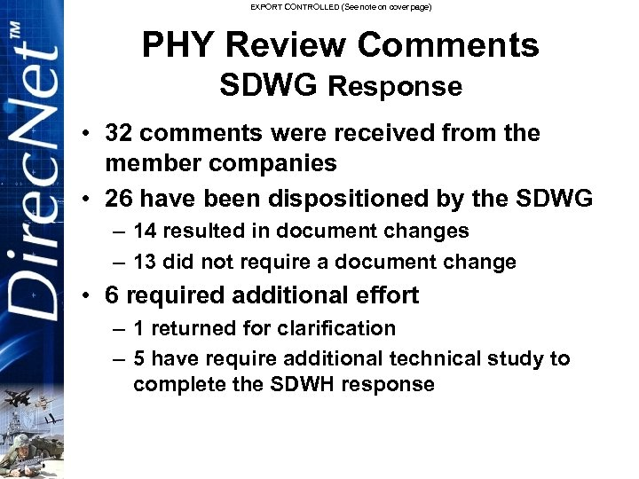 EXPORT CONTROLLED (See note on cover page) PHY Review Comments SDWG Response • 32
