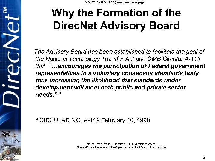 EXPORT CONTROLLED (See note on cover page) Why the Formation of the Direc. Net
