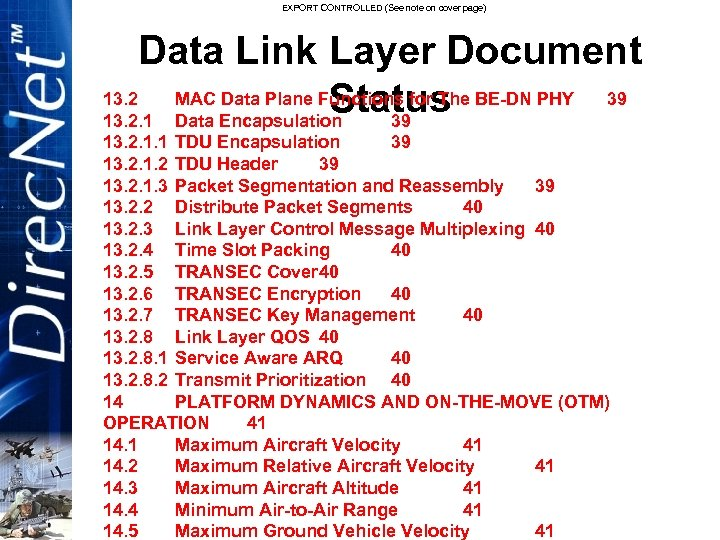 EXPORT CONTROLLED (See note on cover page) Data Link Layer Document 13. 2 MAC