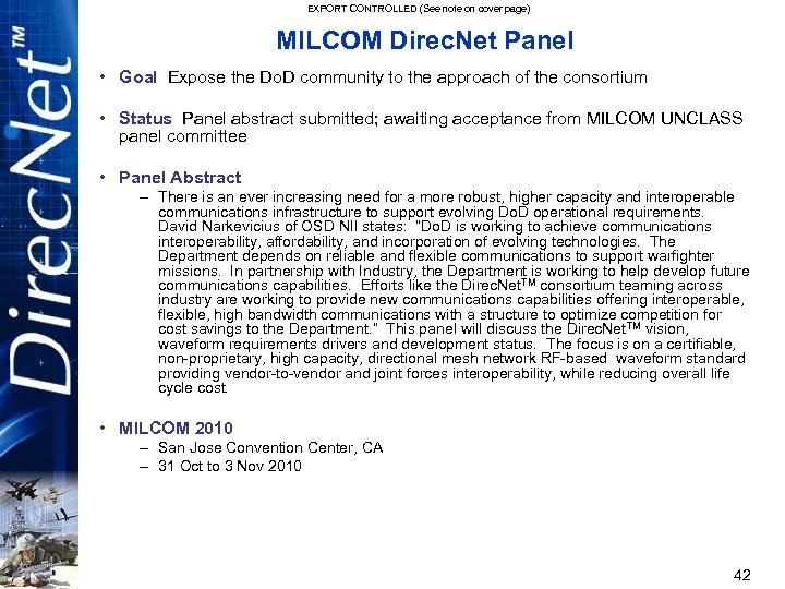 EXPORT CONTROLLED (See note on cover page) MILCOM Direc. Net Panel • Goal Expose