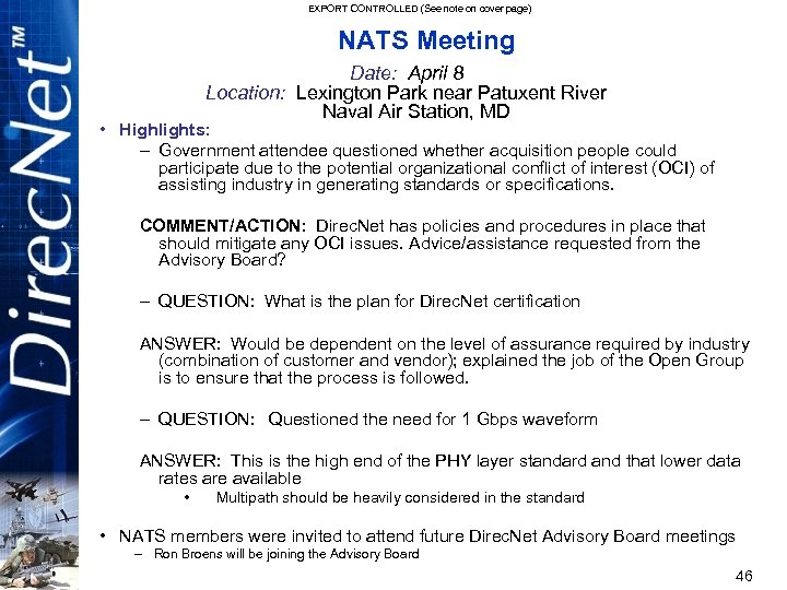 EXPORT CONTROLLED (See note on cover page) NATS Meeting Date: April 8 Location: Lexington