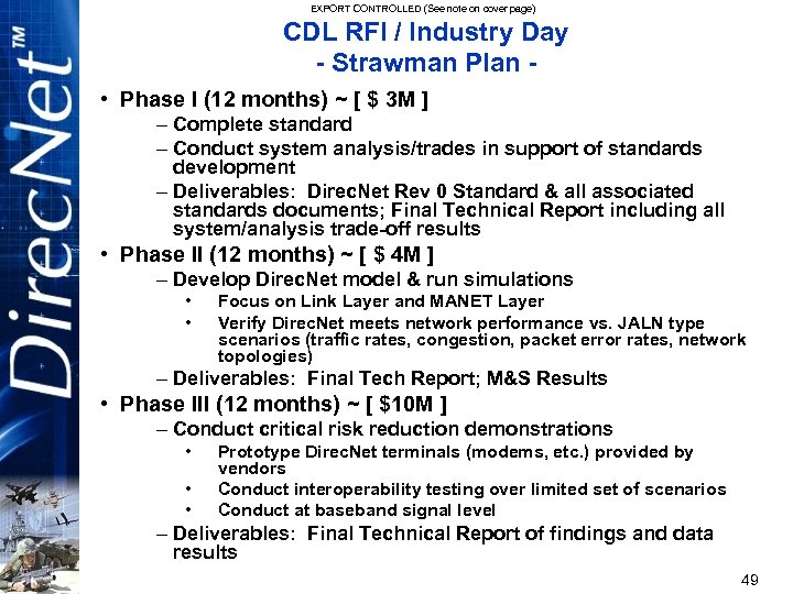EXPORT CONTROLLED (See note on cover page) CDL RFI / Industry Day - Strawman