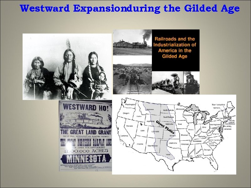 Westward Expansionduring the Gilded Age