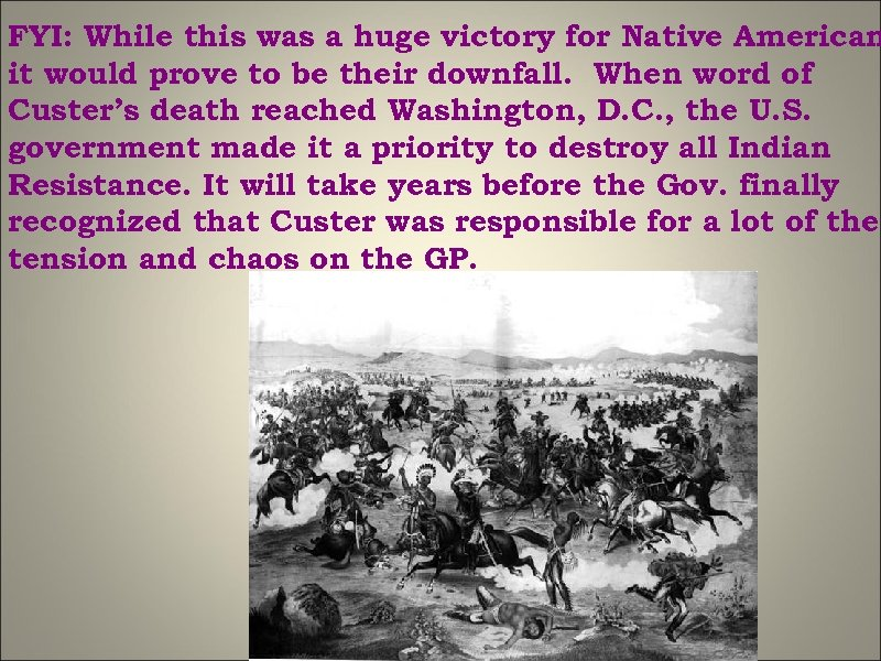 FYI: While this was a huge victory for Native American it would prove to