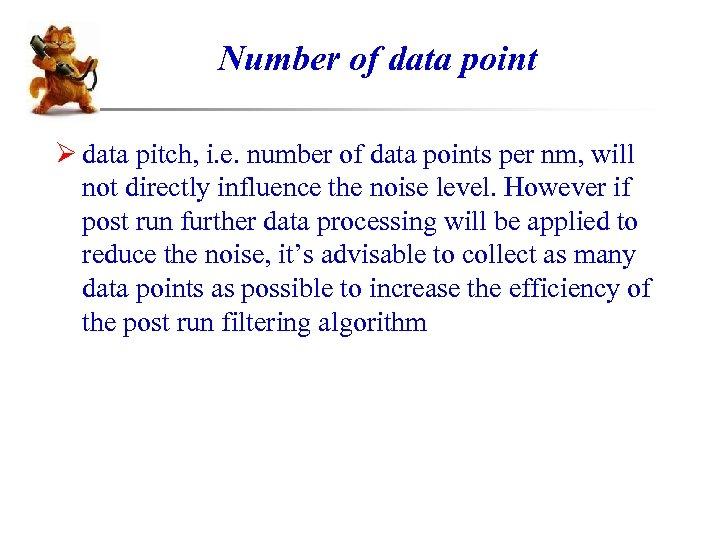 Number of data point Ø data pitch, i. e. number of data points per