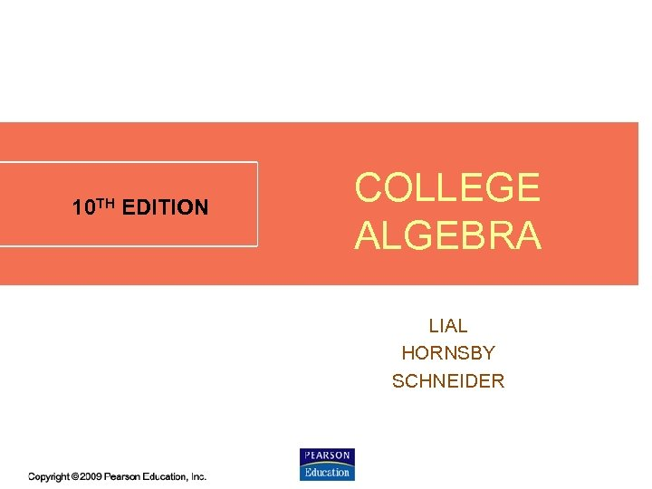 10 TH EDITION COLLEGE ALGEBRA LIAL HORNSBY SCHNEIDER 5. 7 - 1