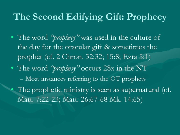 "The Second Edifying Gift: Prophecy • The word ""prophecy"" was used in the culture"