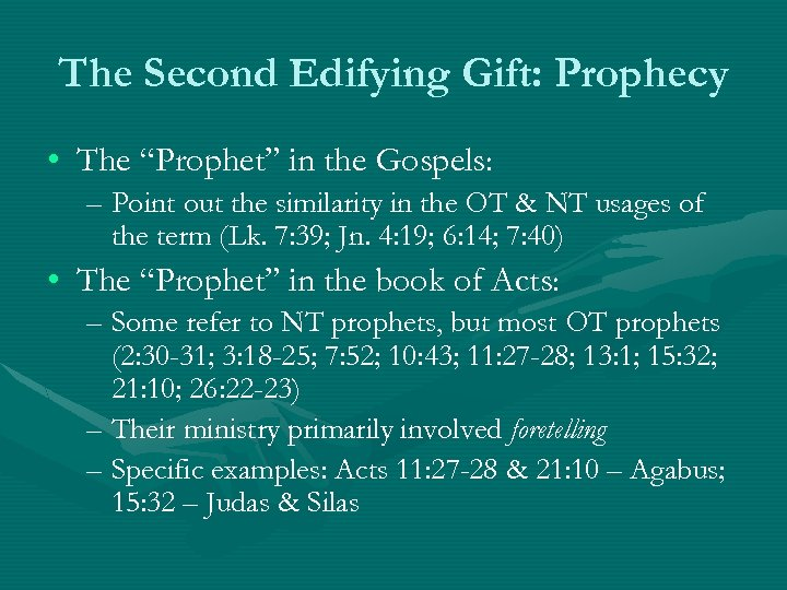 """The Second Edifying Gift: Prophecy • The """"Prophet"""" in the Gospels: – Point out"""