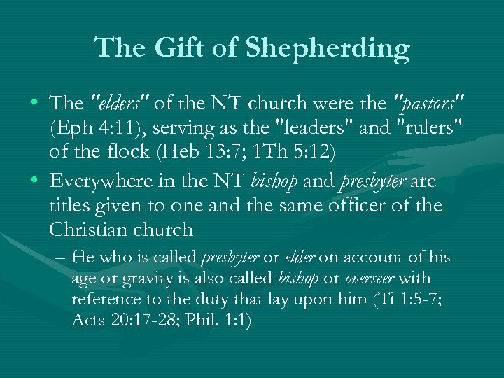 The Gift of Shepherding • The