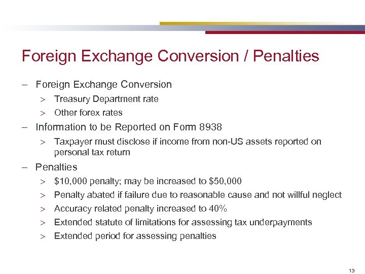 Foreign Exchange Conversion / Penalties – Foreign Exchange Conversion > Treasury Department rate >