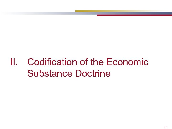 II. Codification of the Economic Substance Doctrine 15