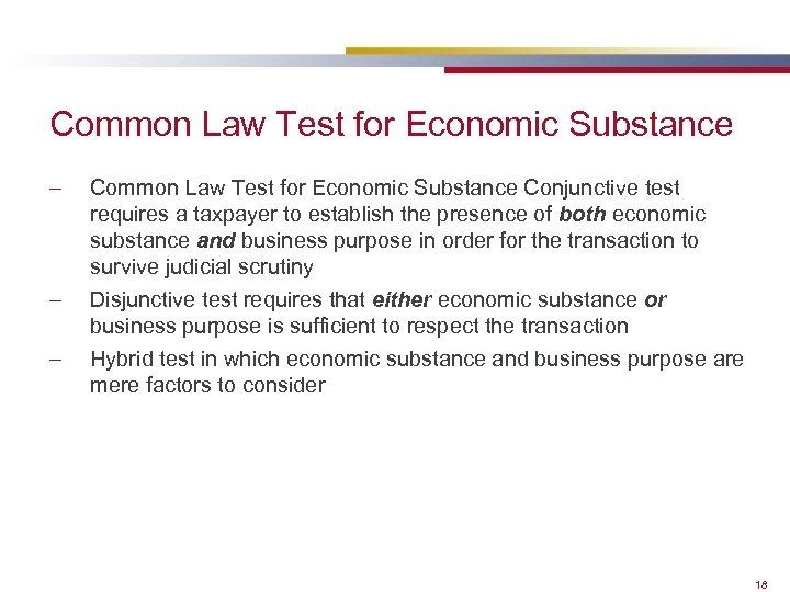 Common Law Test for Economic Substance – – – Common Law Test for Economic